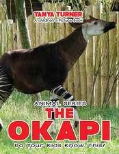 The Okapi Do Your Kids Know This?