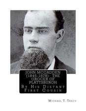 John McCadden (1845-1878)