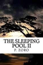 The Sleeping Pool II