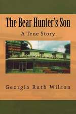 The Bear Hunter's Son