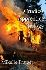 Crudic's Apprentice Trilogy