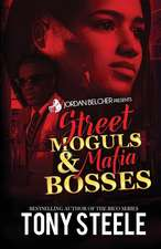 Street Moguls and Mafia Bosses