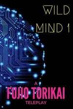 Wild Mind 1