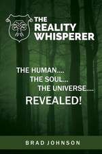 The Reality Whisperer