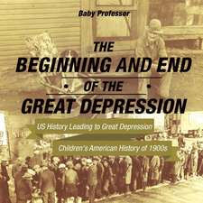 The Beginning and End of the Great Depression - US History Leading to Great Depression | Children's American History of 1900s