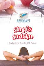 Simple Sudoku | Easy Puzzles For Every One (240+ Puzzles)