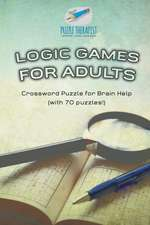 Logic Games for Adults | Crossword Puzzle for Brain Help (with 70 puzzles!)