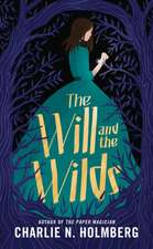 Will and the Wilds