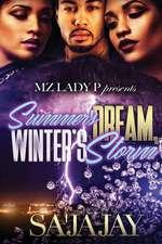 Summer's Dream, Winter's Storm