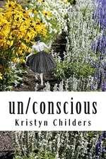 Un/Conscious