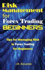 Risk Management for Forex Trading Beginners