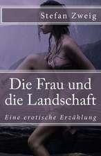 Die Frau Und Die Landschaft