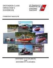 Defender Class Operator's Handbook Comdtinst M16114.37b