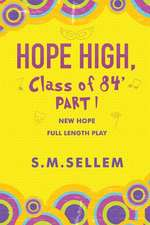 Hope High, Class of 84' Part One