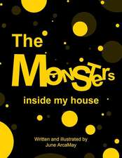 Monsters in My House