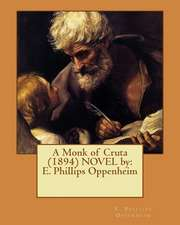 A Monk of Cruta (1894) Novel by