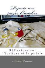 Depuis Nos Pages Blanches