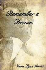 Remember a Dream