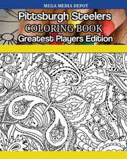 Pittsburgh Steelers Coloring Book Greatest Players