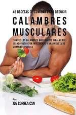 45 Recetas de Comidas Para Reducir Calambres Musculares
