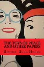 The Toys of Peace and Other Papers (Worldwide Classics)