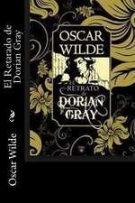 El Retarado de Dorian Gray (Spanish Edition)
