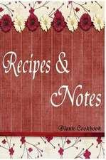 Blank Cookbook Recipe & Note (105 Recipe Blank Book Series #4)