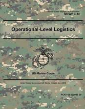 Marine Corps Warfighting Publication McWp 4-12 Operational-Level Logistics 2 June 2016