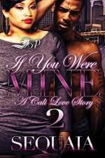 If You Were Mine 2
