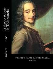 Tratado Sobre La Tolerancia (Spanish Edition)