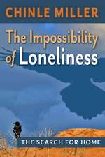 The Impossibility of Loneliness