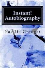 Instant! Autobiography