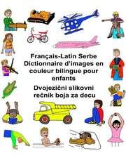 Francais-Latin Serbe Dictionnaire D'Images En Couleur Bilingue Pour Enfants