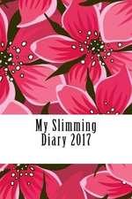 My Slimming Diary 2017