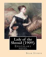 Lady of the Shroud (1909). by