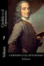 Candido O El Optimismo (Spanish Edition)