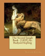The Second Jungle Book (1895) by