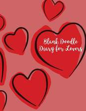 Blank Doodle Diary for Lovers