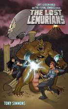 Capt. Gideon Argo and the Flying Zombies vs. the Lost Lemurians