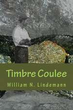 Timbre Coulee