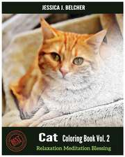 Cat Coloring Books Vol.2 for Relaxation Meditation Blessing