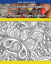 Cincinnati Bengals Coloring Book Greatest Players Edition