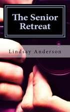 The Senior Retreat
