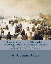 The Mystery of Cloomber. Novel by