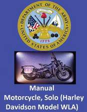 Motorcycle, Solo (Harley Davidson Model Wla) by
