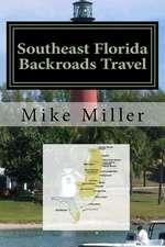 Southeast Florida Backroads Travel