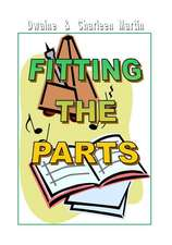 Fitting the Parts - 2nd Edition