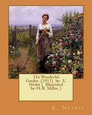 The Wonderful Garden (1911) by