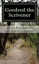 Gordred the Scrivener