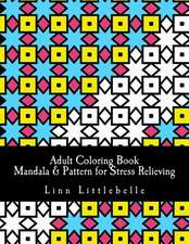 Adult Coloring Book - Mandala & Pattern for Stress Relieving